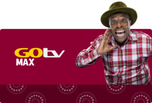 GOtv Max Kenya Monthly - Adsource