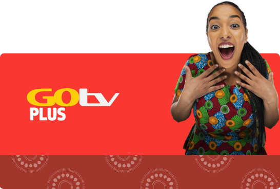 GOtv Plus Kenya - Adsource